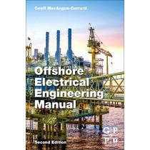 Offshore Electrical Engineering Manual by Geoff Macangus-Gerrard, 9780123854988