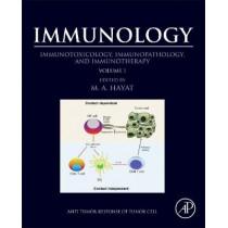 Immunology: Volume 1: Immunotoxicology, Immunopathology, and Immunotherapy by M. A. Hayat, 9780128098196