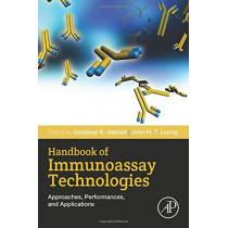 Handbook of Immunoassay Technologies: Approaches, Performances, and Applications by Sandeep K. Vashist, 9780128117620