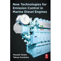 New Technologies for Emission Control in Marine Diesel Engines by Masaaki Okubo, 9780128123072