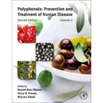 Polyphenols: Prevention and Treatment of Human Disease by Ronald Ross Watson, 9780128130087