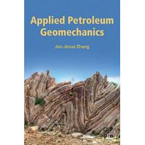 Applied Petroleum Geomechanics by Zhang, 9780128148143