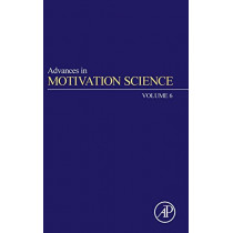 Advances in Motivation Science: Volume 6 by Andrew J. Elliot, 9780128171226