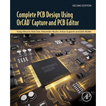 Complete PCB Design Using OrCAD Capture and PCB Editor by Kraig Mitzner, 9780128176849