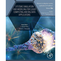 Systems Simulation and Modeling for Cloud Computing and Big Data Applications by Peter, 9780128197790