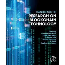 Handbook of Research on Blockchain Technology by Saravanan Krishnan, 9780128198162