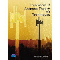 Foundations of Antenna Theory and Techniques by Vincent F. Fusco, 9780130262677