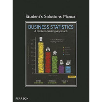 Student Solutions Manual for Business Statistics by David F. Groebner, 9780133022469