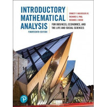 Introductory Mathematical Analysis for Business, Economics, and the Life and Social Sciences, Fourteenth Edition, 14/e by Richard S. Paul, 9780134141107