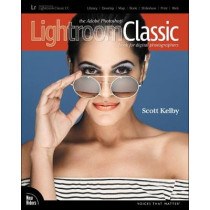 The Adobe Photoshop Lightroom Classic CC Book for Digital Photographers by Scott Kelby, 9780134545134