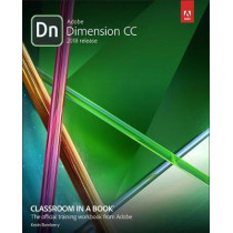 Adobe Dimension CC Classroom in a Book (2018 release) by Kevin Bomberry, 9780134863542