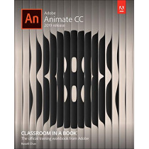 Adobe Animate CC Classroom in a Book by Russell Chun, 9780135298886