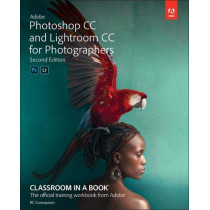 Adobe Photoshop and Lightroom Classic CC Classroom in a Book (2019 release) by Rafael Concepcion, 9780135495070