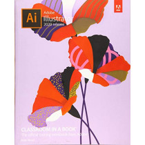 Adobe Illustrator Classroom in a Book (2020 release) by Brian Wood, 9780136412670