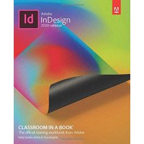Adobe InDesign Classroom in a Book (2020 release) by Tina DeJarld, 9780136502678