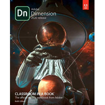 Adobe Dimension Classroom in a Book (2020 release) by Keith Gilbert, 9780136583936