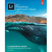Adobe Photoshop Lightroom Classic Classroom in a Book (2020 release) by Rafael Concepcion, 9780136623793
