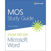 MOS Study Guide for Microsoft Word Exam MO-100 by Joan Lambert, 9780136628040