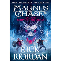 Magnus Chase and the Ship of the Dead (Book 3) by Rick Riordan, 9780141342603