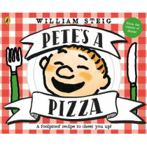 Pete's a Pizza by William Steig, 9780141374703