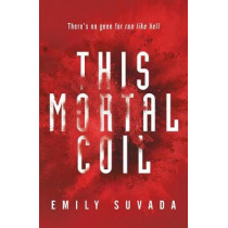 This Mortal Coil by Emily Suvada, 9780141379272