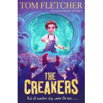 The Creakers by Tom Fletcher, 9780141388847