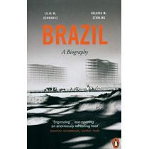 Brazil: A Biography by Heloisa M. Starling, 9780141976198