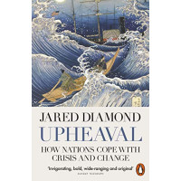 Upheaval: How Nations Cope with Crisis and Change by Jared Diamond, 9780141977782