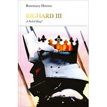 Richard III (Penguin Monarchs): A Failed King? by Rosemary Horrox, 9780141978932