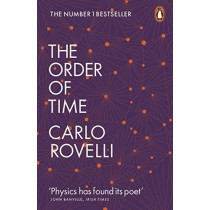 The Order of Time by Carlo Rovelli, 9780141984964