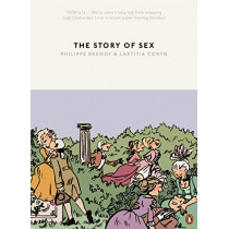 The Story of Sex: From Apes to Robots by Philippe Brenot, 9780141985275