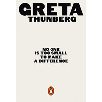No One Is Too Small to Make a Difference: Illustrated Edition by Greta Thunberg, 9780141991740