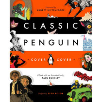 Classic Penguin: Cover To Cover by Audrey Niffenegger, 9780143110132