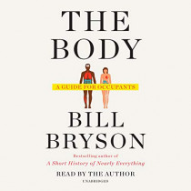 The Body: A Guide for Occupants by Bill Bryson, 9780147526915
