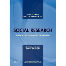 Social Research: Approaches and Fundamentals by Bruce C. Straits, 9780190635107