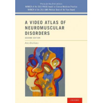 A Video Atlas of Neuromuscular Disorders by Aziz Shaibani, 9780190661304