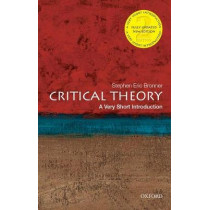 Critical Theory: A Very Short Introduction by Stephen Eric Bronner, 9780190692674