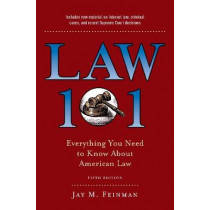 Law 101: Everything You Need to Know About American Law, Fifth Edition by Jay M. Feinman, 9780190866327