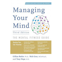 Managing Your Mind: The Mental Fitness Guide by Associate Gillian Butler, 9780190866778