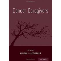 Cancer Caregivers by Allison J. Applebaum, 9780190868567