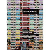 Urban Health by Sandro Galea, 9780190915858