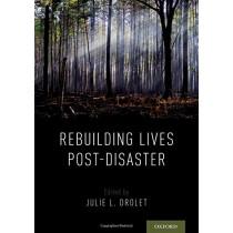 Rebuilding Lives Post-Disaster by Julie L. Drolet, 9780190942199