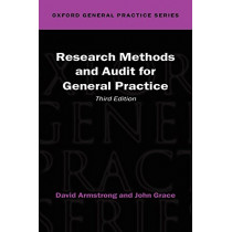 Research Methods and Audit in General Practice by David Armstrong, 9780192631916