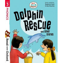 Read with Oxford: Stage 3: Biff, Chip and Kipper: Dolphin Rescue and Other Stories by Roderick Hunt, 9780192764232