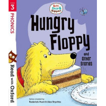 Read with Oxford: Stage 3: Biff, Chip and Kipper: Hungry Floppy and Other Stories by Roderick Hunt, 9780192764256
