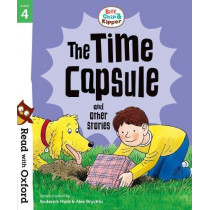 Read with Oxford: Stage 4: Biff, Chip and Kipper: The Time Capsule and Other Stories by Roderick Hunt, 9780192764294