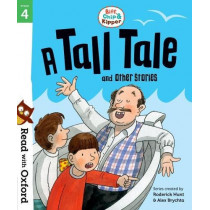 Read with Oxford: Stage 4: Biff, Chip and Kipper: A Tall Tale and Other Stories by Roderick Hunt, 9780192764300
