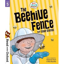 Read with Oxford: Stage 5: Biff, Chip and Kipper: The Beehive Fence and Other Stories by Roderick Hunt, 9780192764317