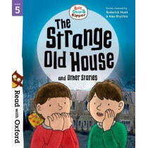 Read with Oxford: Stage 5: Biff, Chip and Kipper: The Strange Old House and Other Stories by Roderick Hunt, 9780192764348