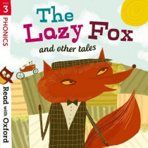 Read with Oxford: Stage 3: Phonics: The Lazy Fox and Other Tales by Alison Hawes, 9780192765192